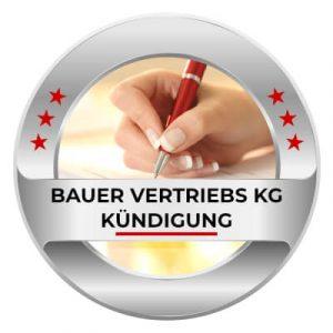 Bauer Vertriebs KG kündigen